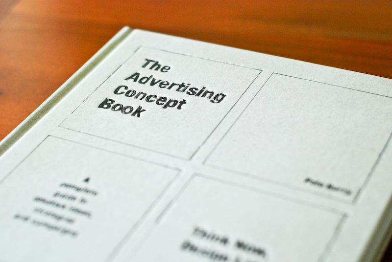 The Advertising Concept Book | Designer's Review of Books